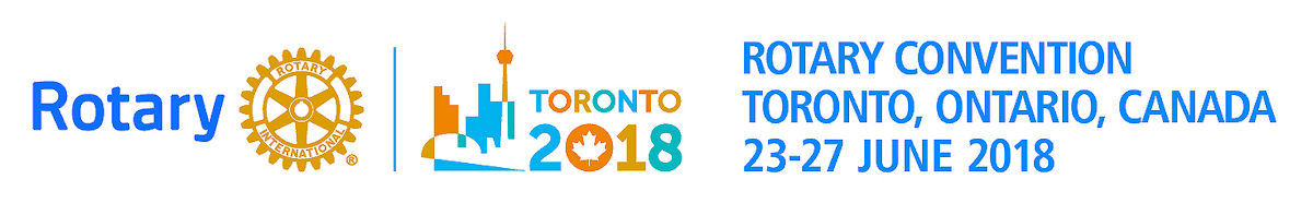 2018 Rotary International Convention, Toronto, Ontario