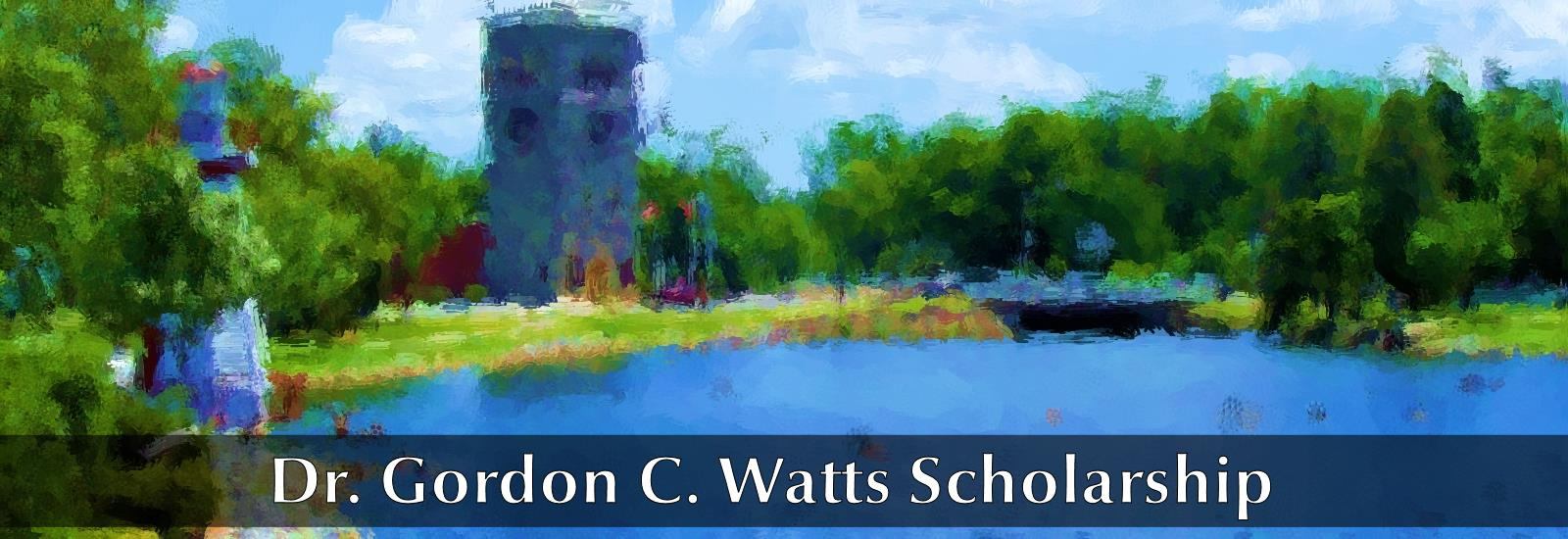 Dr. Gordon C. Watts Scholarship