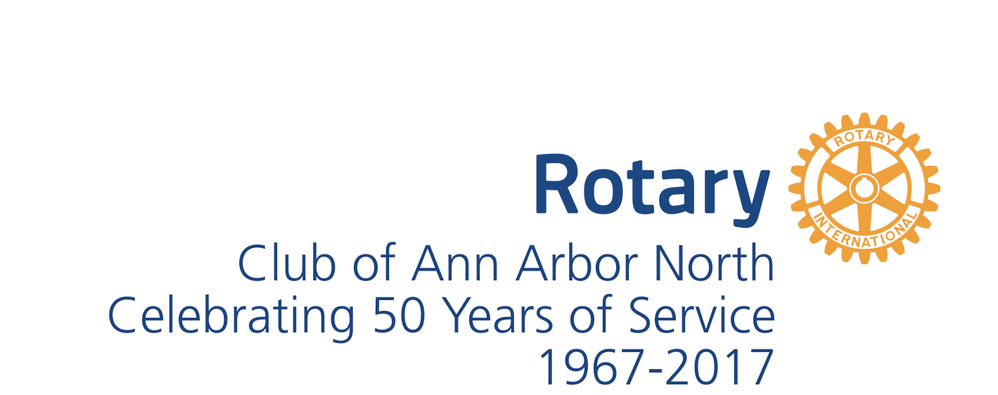 Rotary Club of Ann Arbor North, 50th Anniversary, 1967-2017 - Home Page