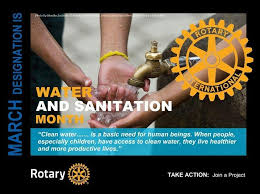 ROTARY MONTH: Water and Sanitation