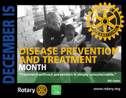 ROTARY MONTH: Disease Prevention and Treatment