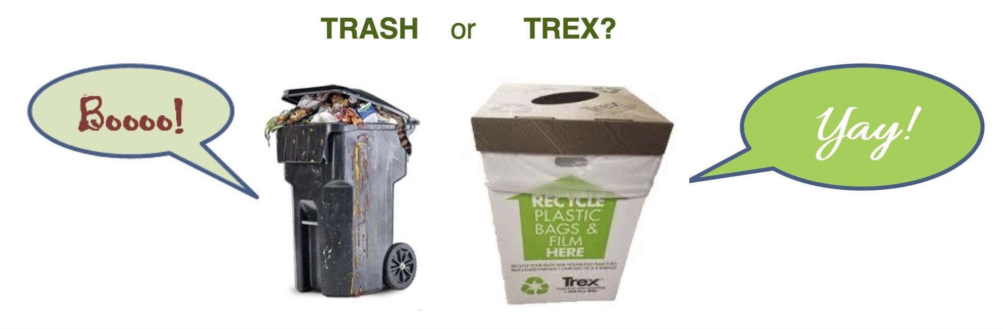 Trash or Trex
