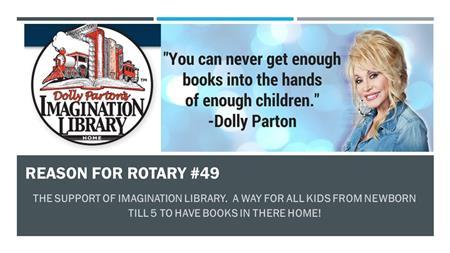 Reason for Rotary #49