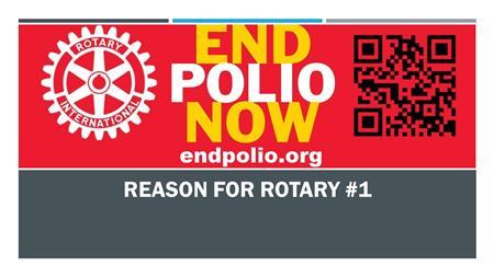 Rotary reason #1
