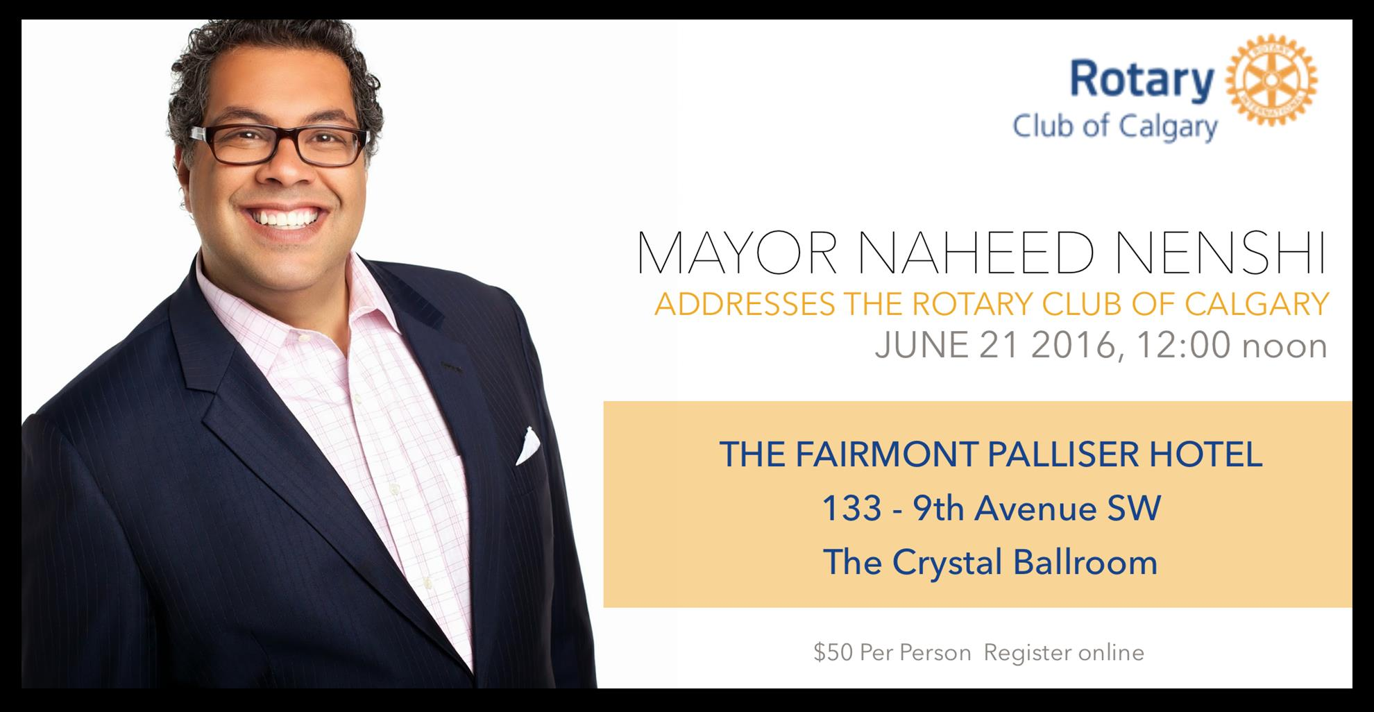 Mayor Naheed Nenshi Lunch Register By June 20 Noon The