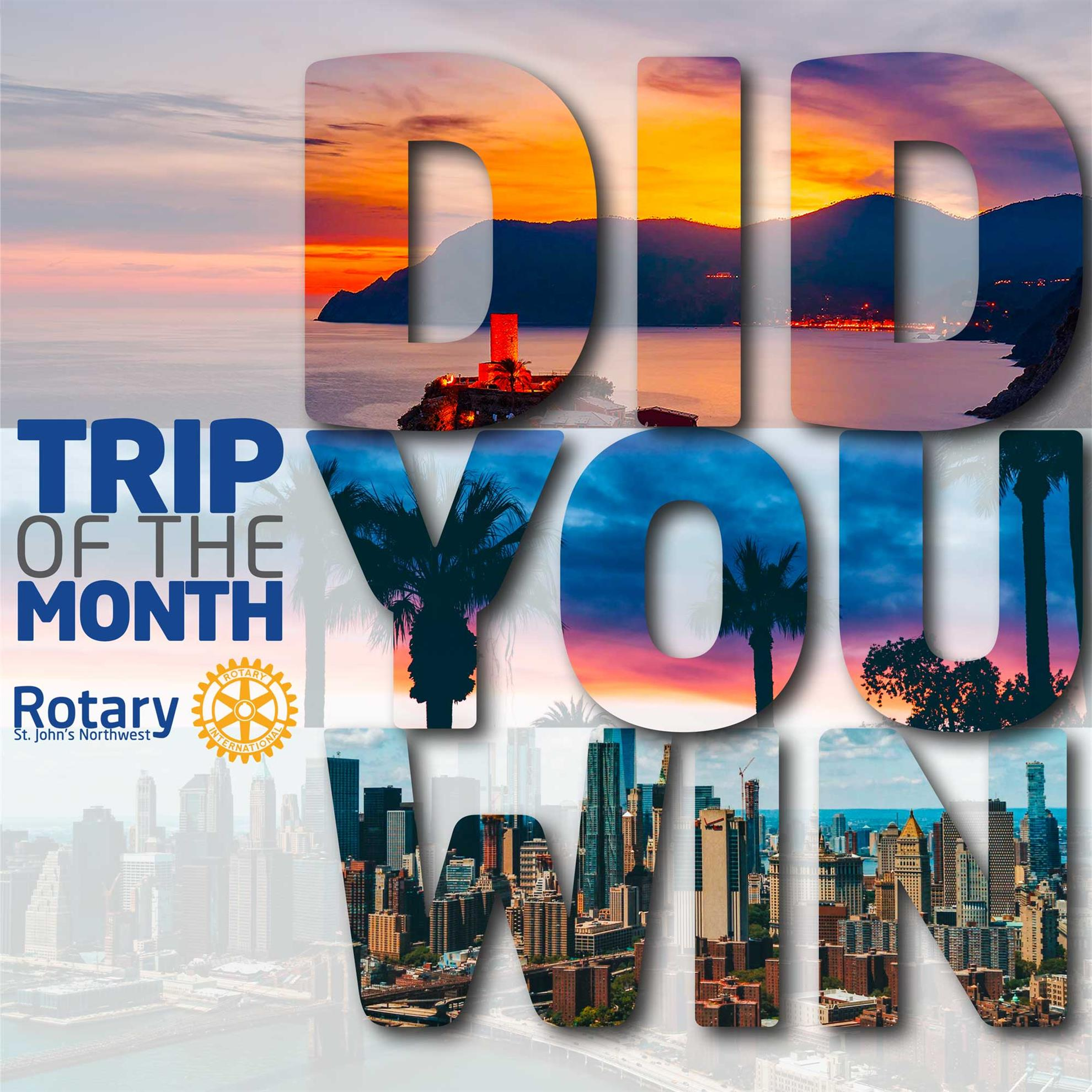 Trip of the Month: Did You Win?