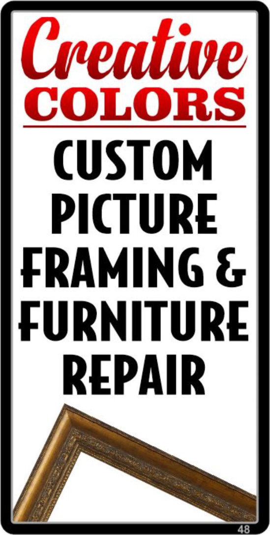 Creative Colors ~ Custom Picture Framing & Furniture Repair