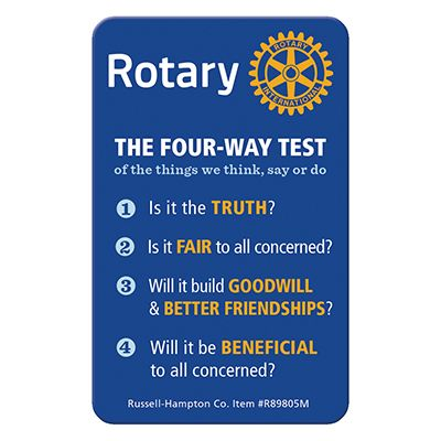 The Four-Way Test of Rotary