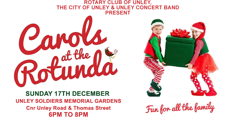 Unley Rotary's Carols at the Rotunda at 6pm on Sunday 17 December in the Soldiers Memorial Gardens on the corner of Unley Road and Thomas Street.