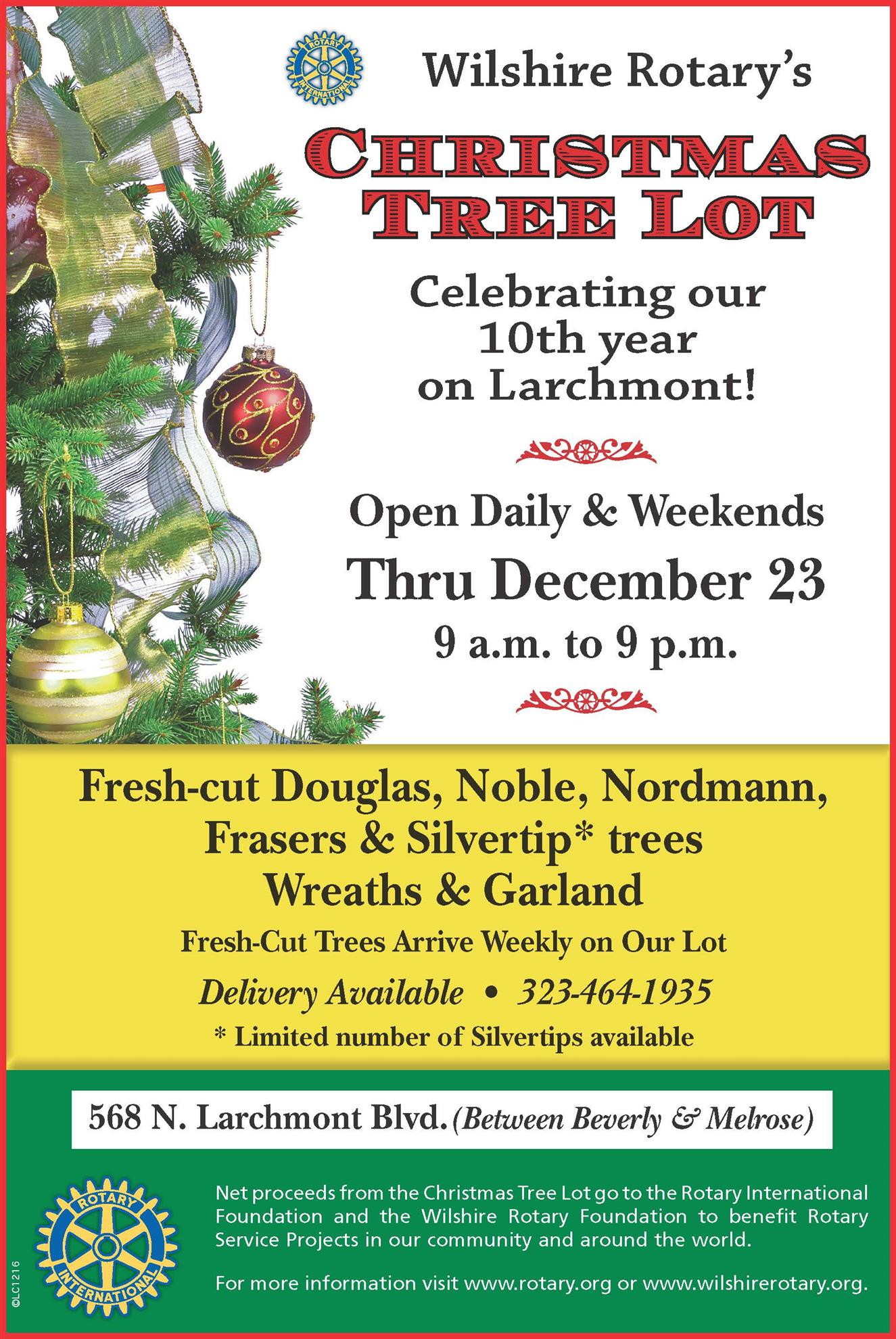 Christmas Tree Lot - 10th year on Larchmont! | Wilshire Rotary ...