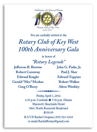 Stories the rotary club of key west april 1st is the evening to put on your best black tie outfit and join the key west rotary club for its 100th anniversary invitations are available for stopboris Image collections
