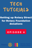 Setting Up Rotary Direct for Rotary Foundation Donations