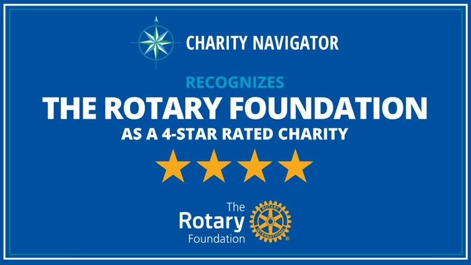 Rotary Foundation recognized as a 4 start charity by Charity Navigator.