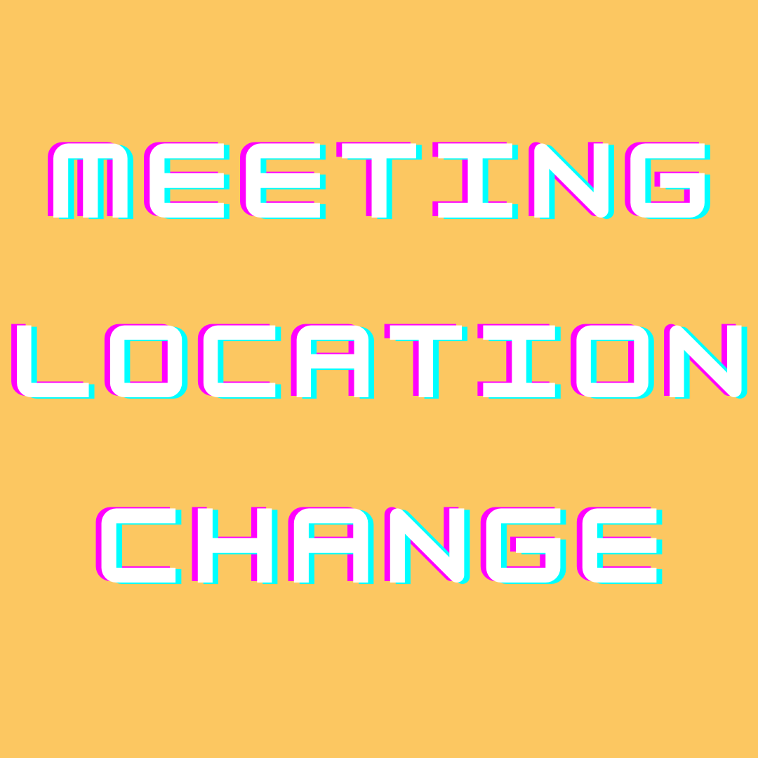 Meeting Location Change