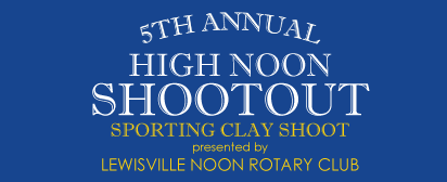 5th Annual High Noon Shootout Sporting Clay Shoot