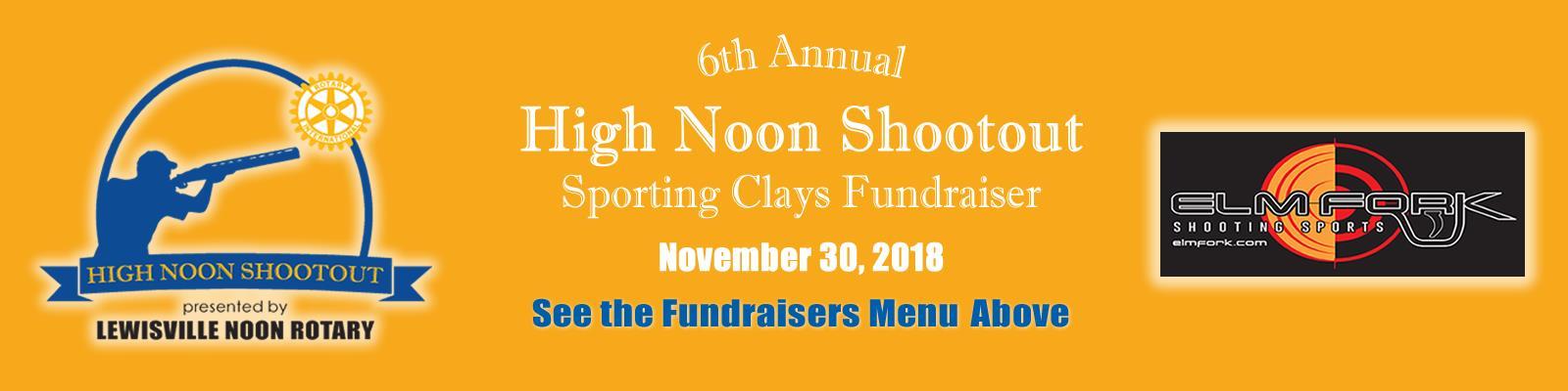 High Noon Shootout Fundraiser at Elm Fork