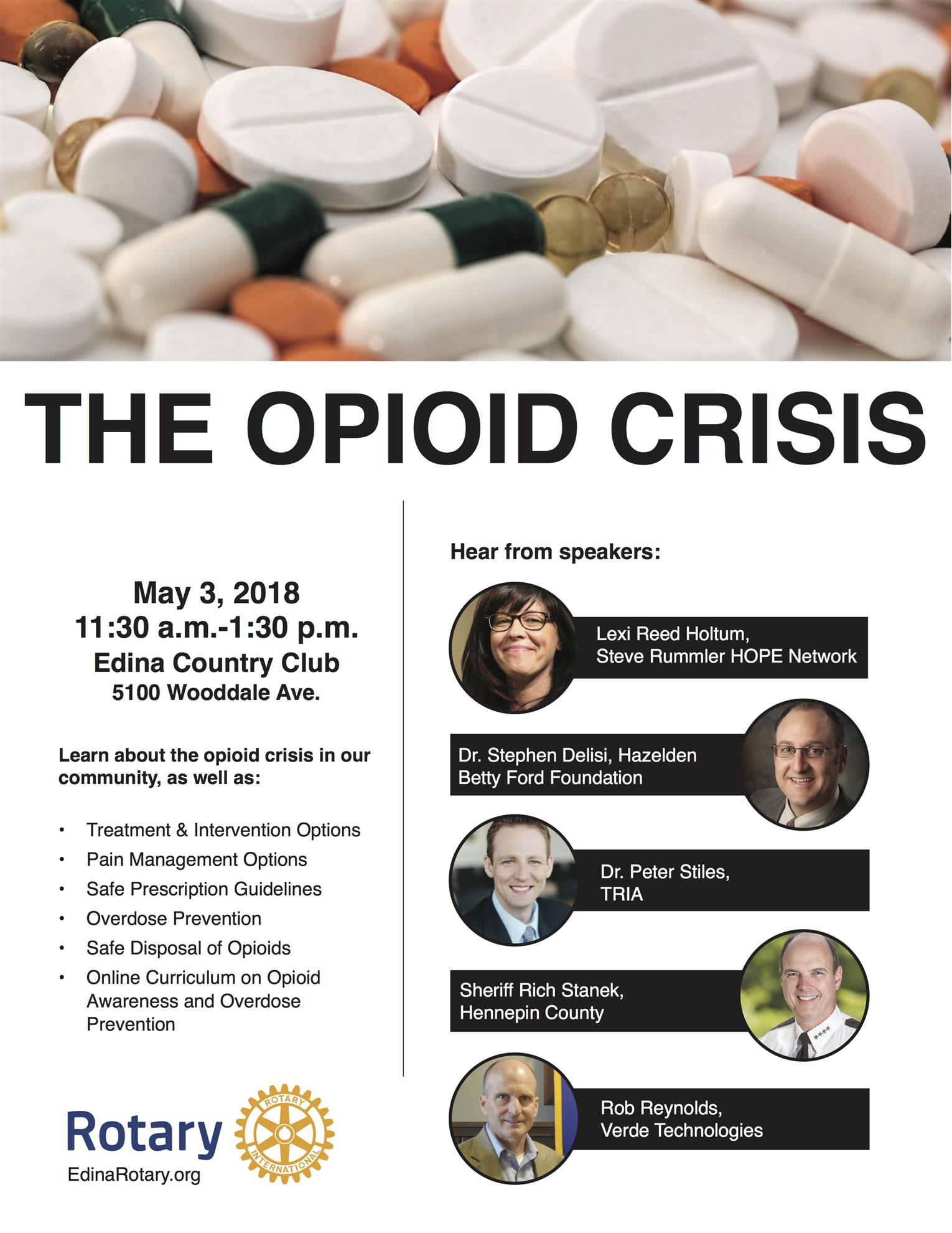 The Rotary Club of Edina, along with support of Rotary District 5950 and  several area Rotary Clubs, will host a Opioid Awareness Workshop this  Thursday, ...
