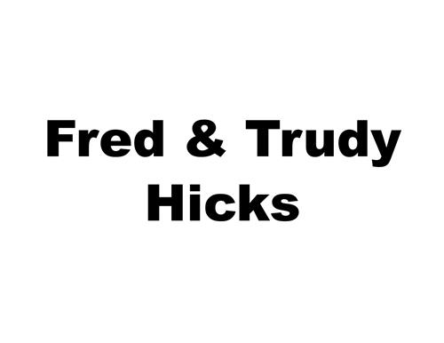 Fred & Trudy Hicks