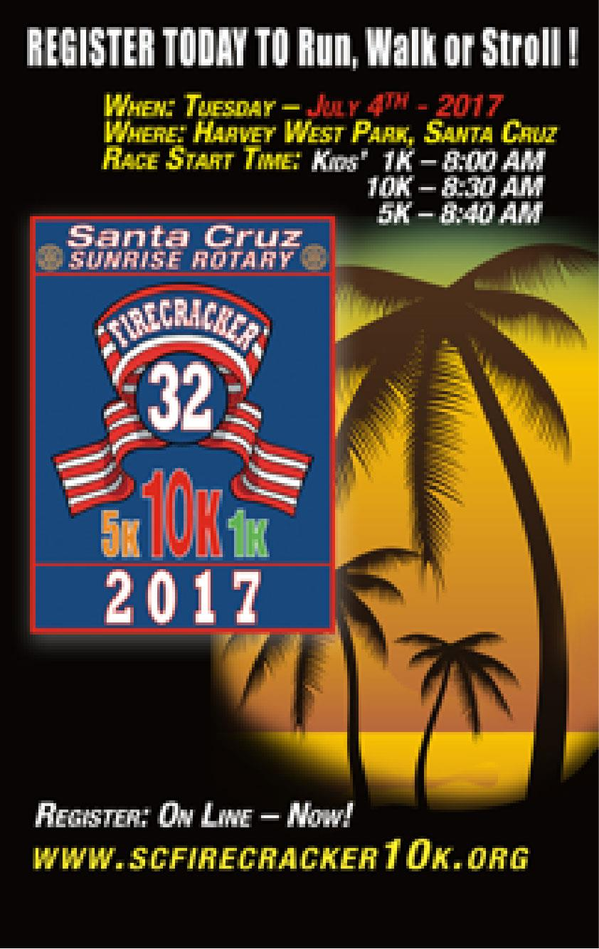 Stories rotary club of hollister is on santacruzfirecracker10k or call race director jeff kirk at 831 359 9635 enter discount code mt5 to receive 5 discount at registration fandeluxe Gallery