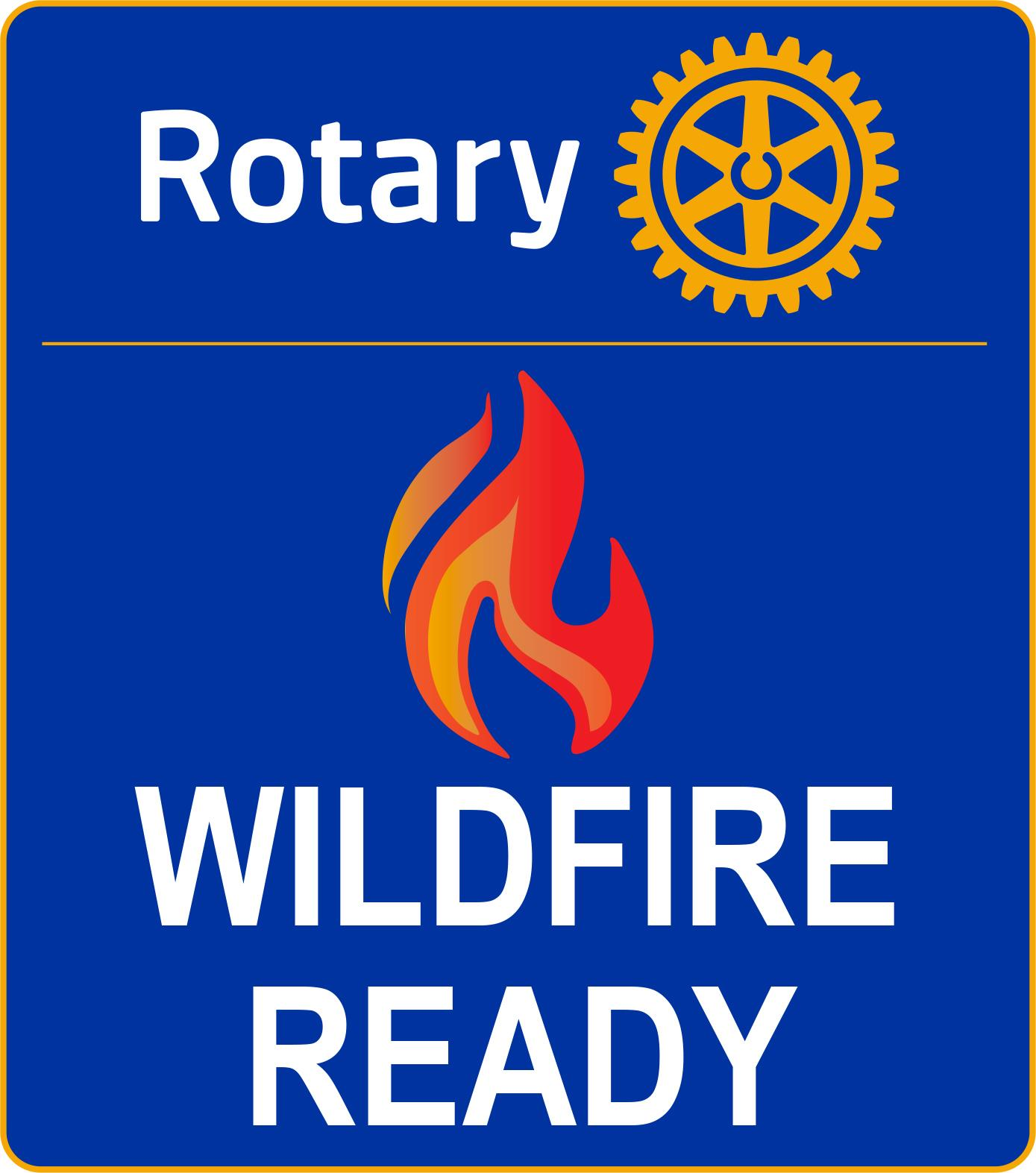 Rotary Wildfire Ready Safety Team