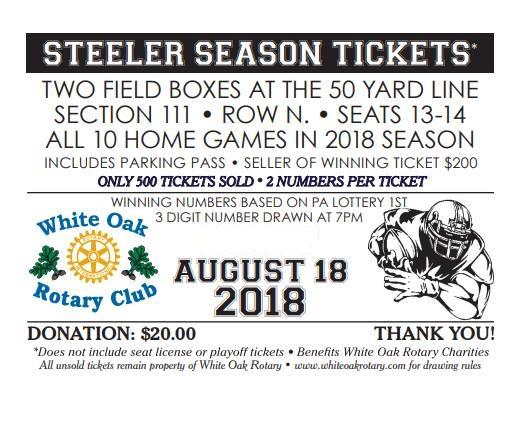 2018 Steelers Season Ticket Raffle | Rotary Club of White Oak