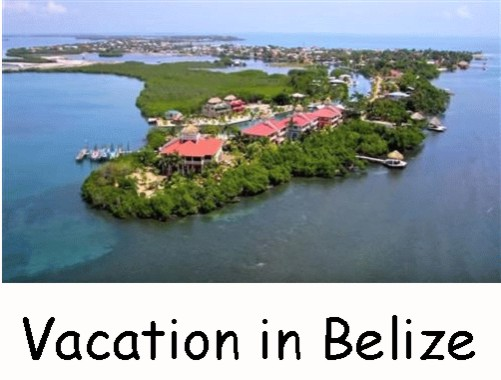Vacation in Belize