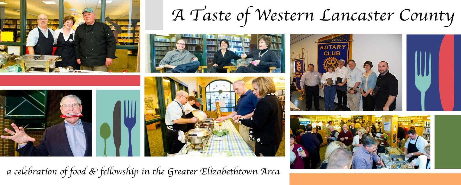 A Taste of Western Lancaster County - a celebration of food and fellowship in the Greater Elizabethtown Area