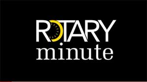 Rotary Minute | Rotary District 5040