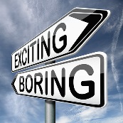 Exciting or Boring?