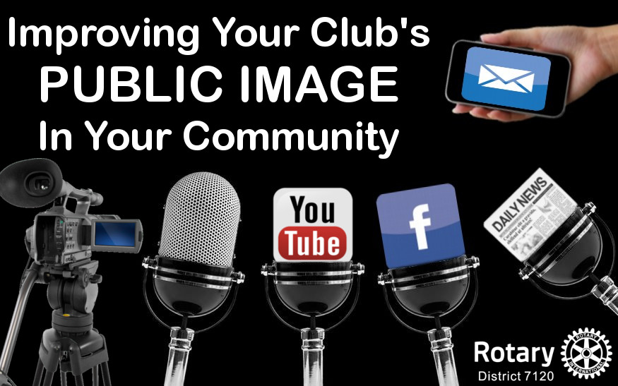 Improving your Club's PUBLIC IMAGE in Your Community