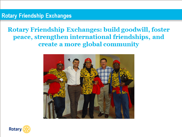 eb44d805149 Join us for a meeting of District 5340 s Friendship Exchange (RFE) an RI  authorized program which allows Districts to exchange visiting teams of  Rotarians ...