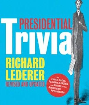 Presidential Trivia
