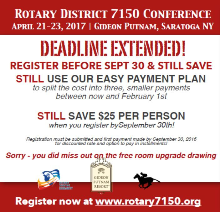 rotary district 7150 conference deadline extended through september 30th for early registration discount and payment plan