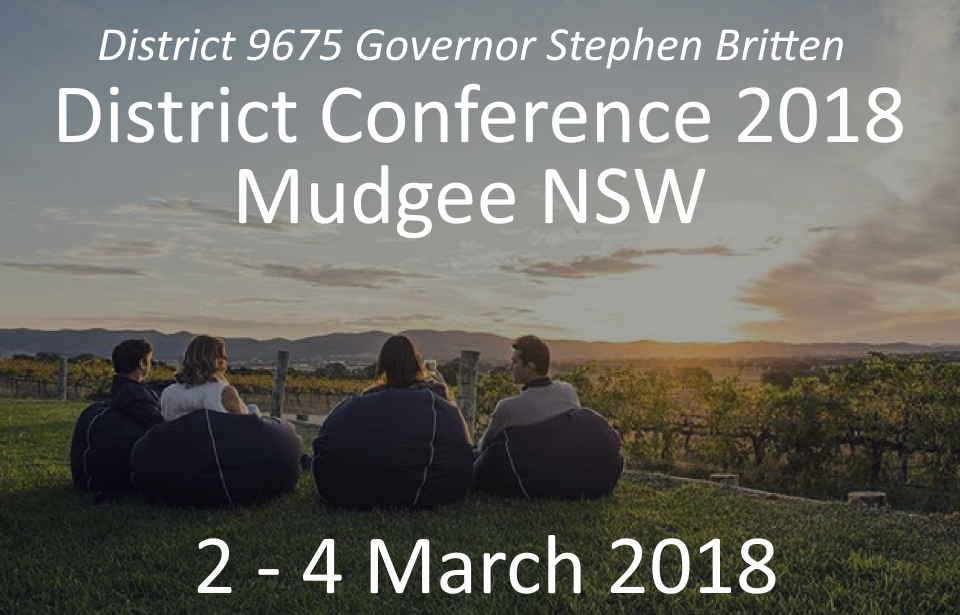 District Conference 2018 at Mudgee - 2 to 4 March