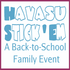 Havasu Stickem - A Back-to-School Family Event