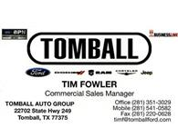 Tomball Auto Group - Tim Fowler