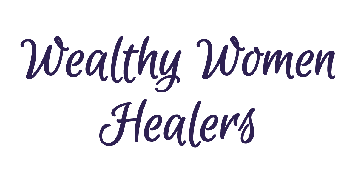 Wealthy Women Healers