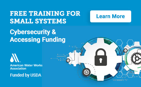 Cybersecurity and Accessing Funding for Small Systems