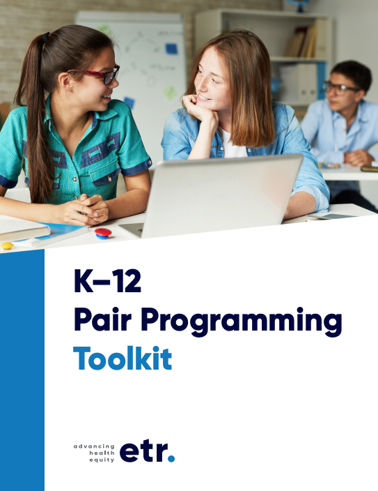 K-12 Pair Programming Toolkit (cover image) from ETR