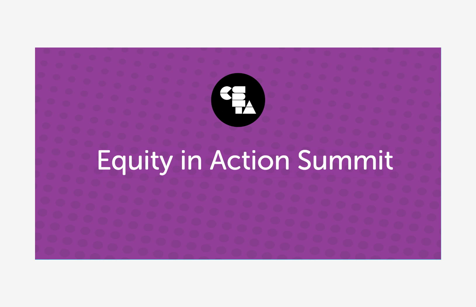 Equity in Action Summit (CSTA Arizona)