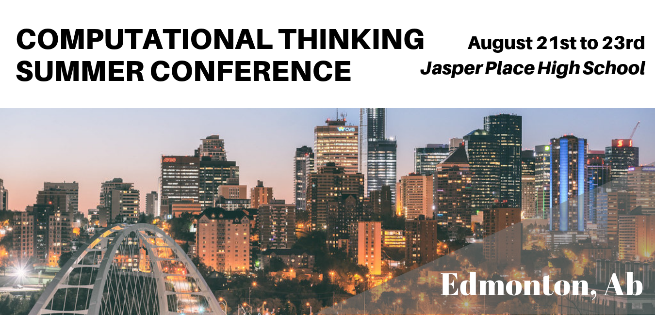 Computational Thinking Summer Conference (CSTA Alberta)