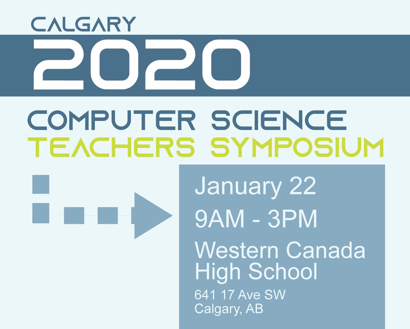 Southern Alberta 2020 CS Teachers' Symposium