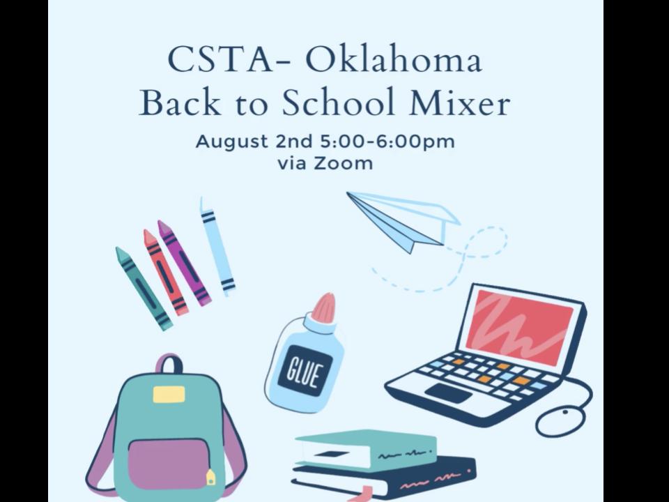 August Back-to-School Mixer (CSTA Oklahoma)