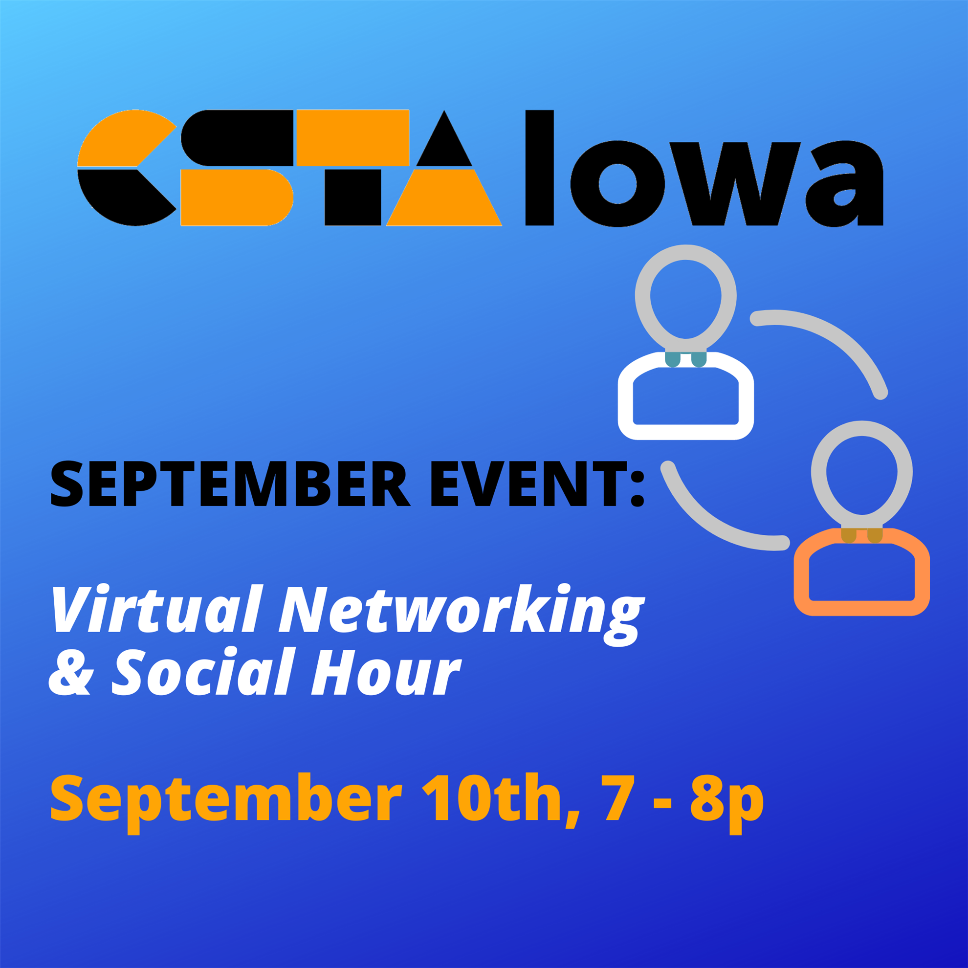CSTA Iowa September 2020 Virtual Networking & Social Hour (CSTA Iowa)