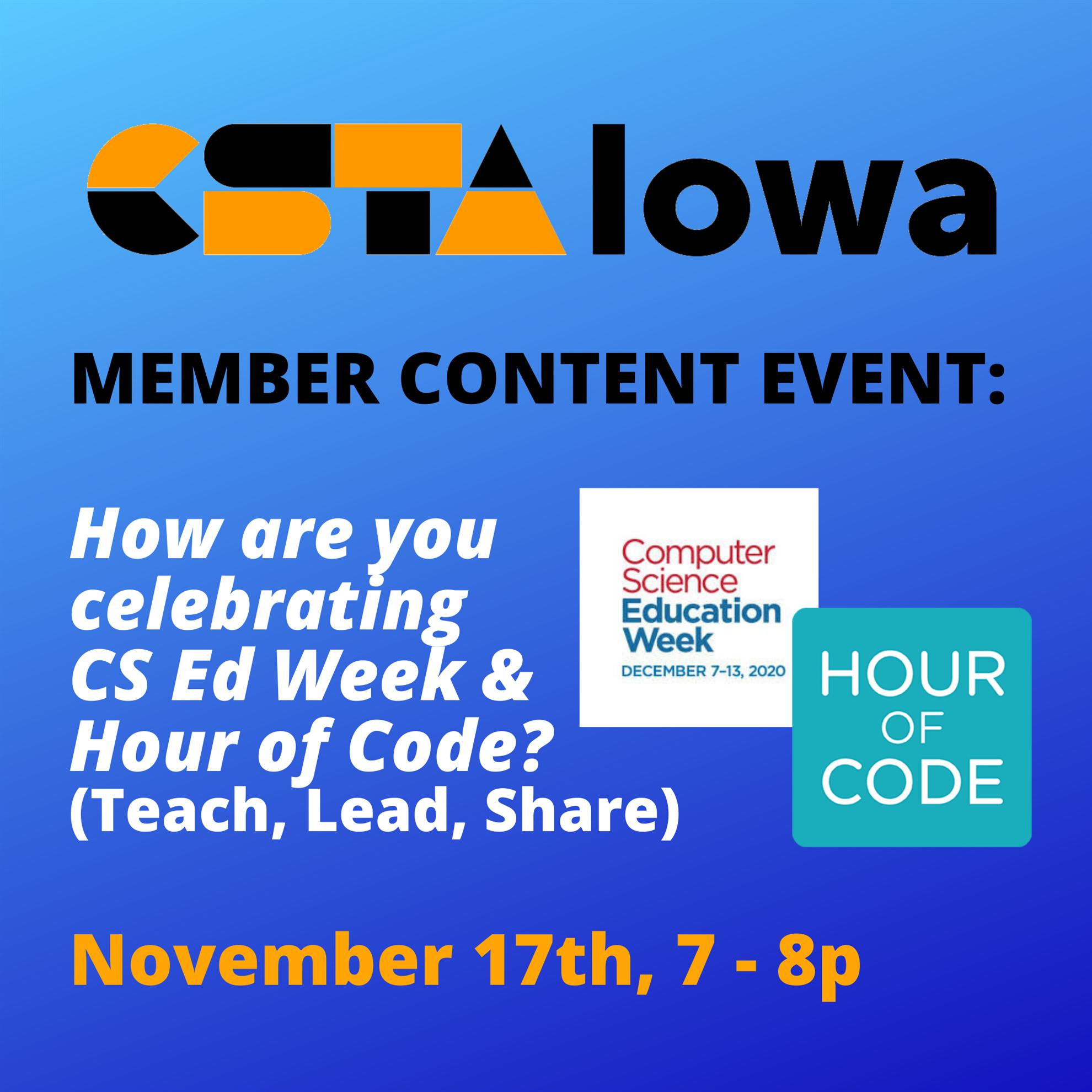 CSTA Iowa Member Meeting - How will you celebrate CSEd Week & Hour of Code?  (CSTA Iowa)