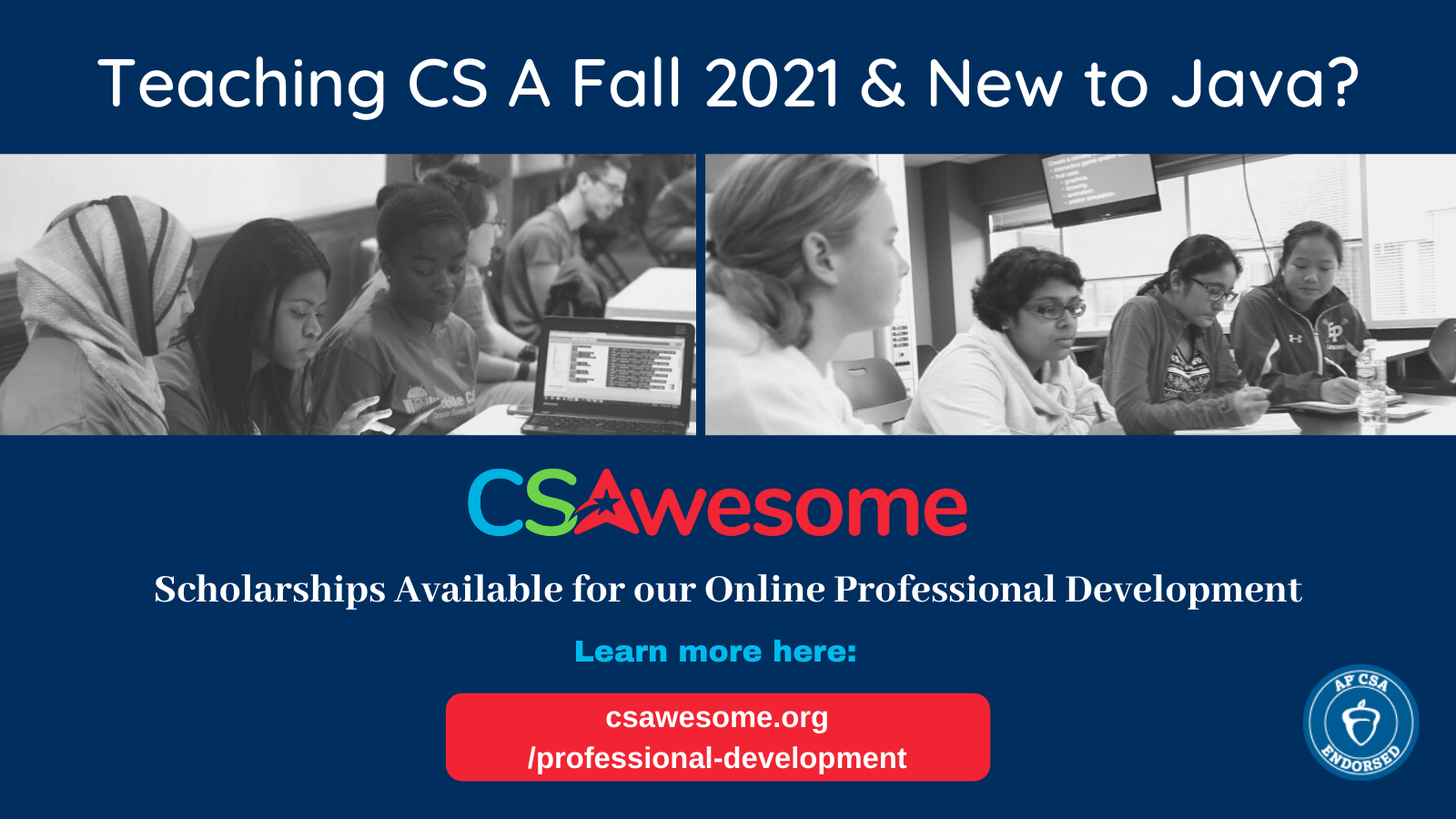 CSAwesome PD & Scholarships (CSTA Iowa)