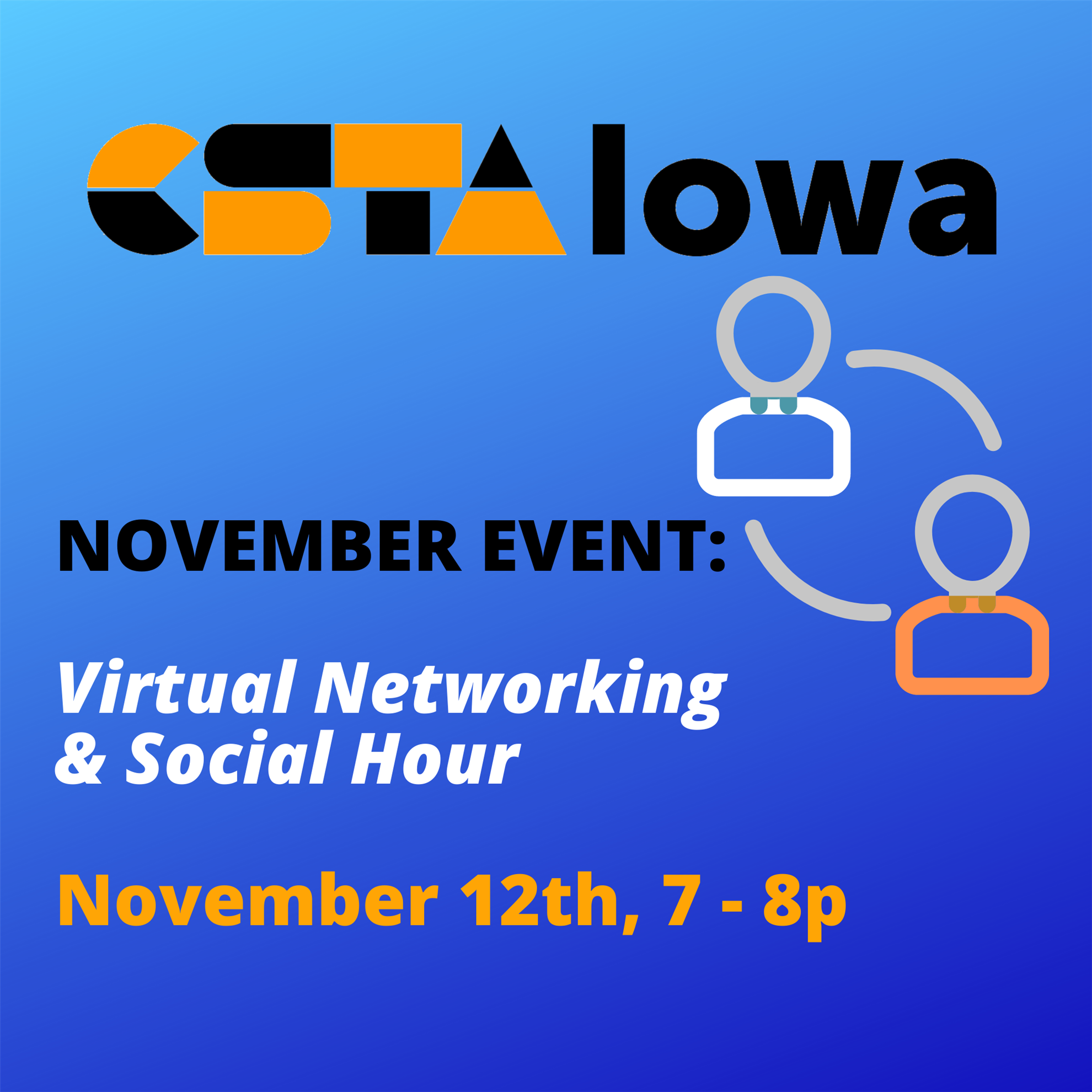 CSTA Iowa November 2020 Virtual Networking & Social Hour