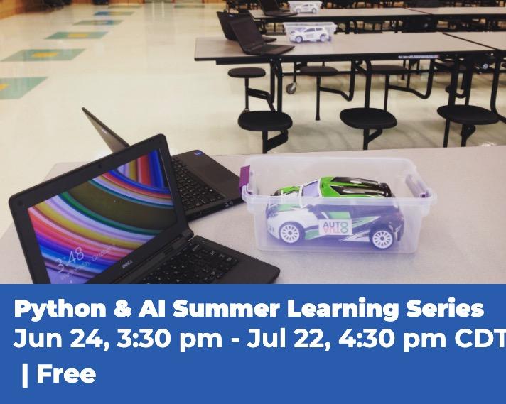 AutoAuto FREE Python & AI Summer Learning Series (CSTA Iowa)