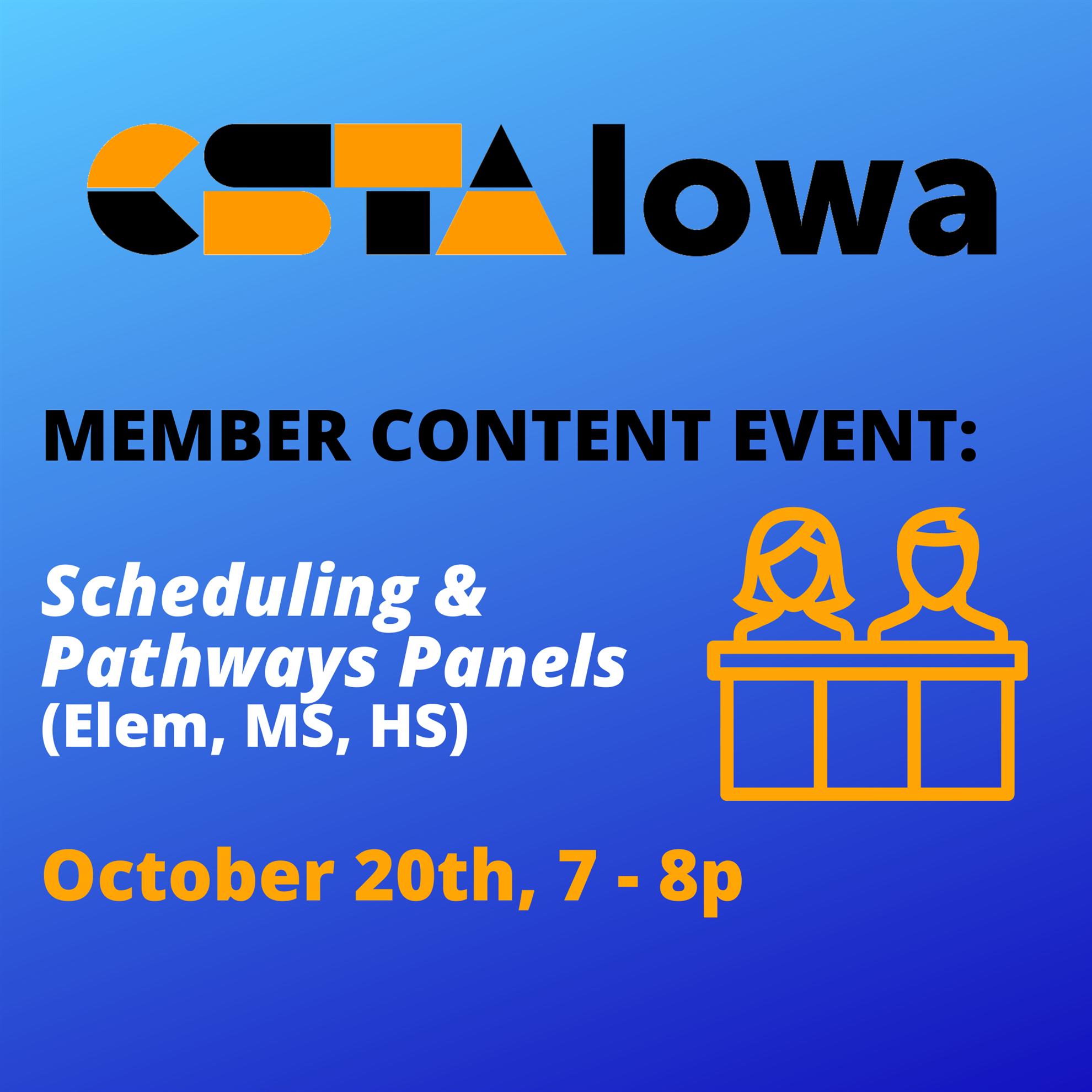 CSTA Iowa Member Meeting - Scheduling & Pathways Teacher Panel (CSTA Iowa)